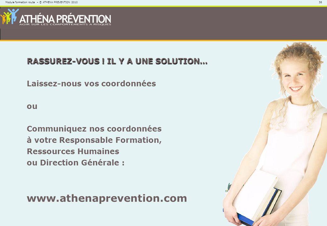 www.athenaprevention.com RASSUREZ-VOUS ! IL Y A UNE SOLUTION…