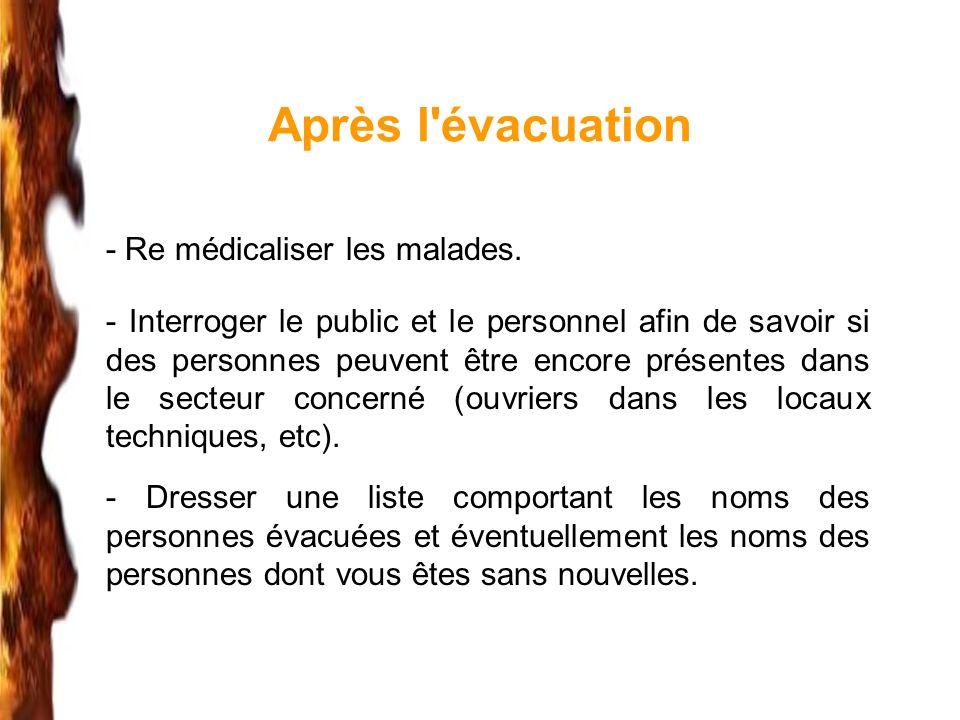 Après l évacuation - Re médicaliser les malades.