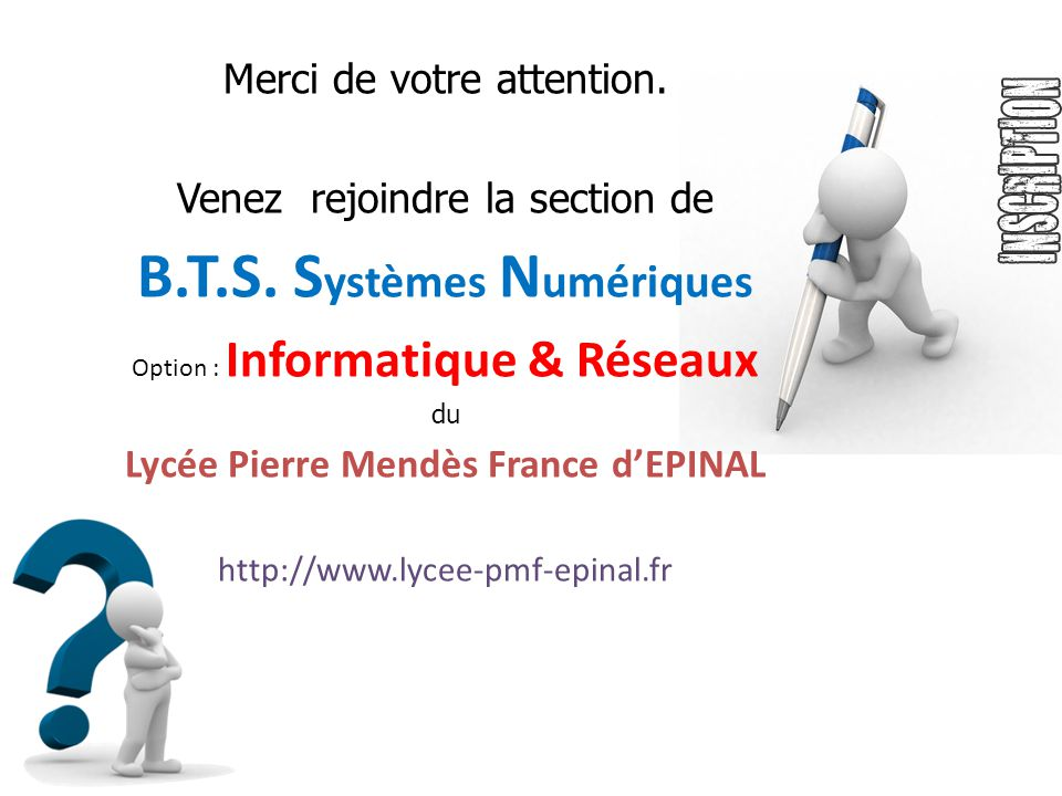 B.T.S. Systèmes Numériques Lycée Pierre Mendès France d'EPINAL