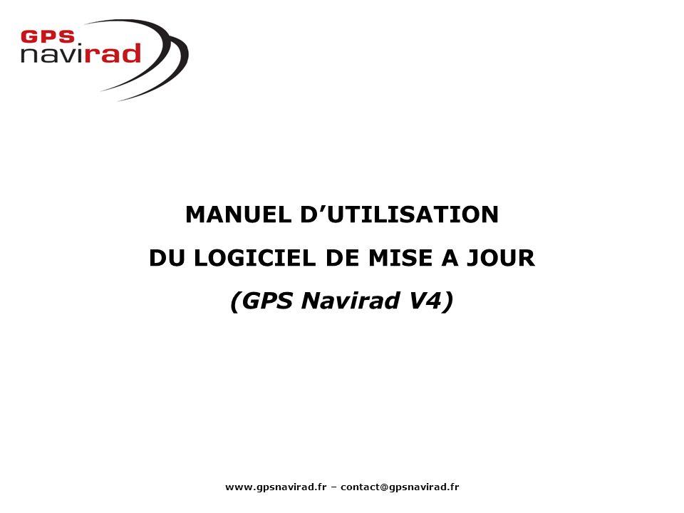 MANUEL D'UTILISATION DU LOGICIEL DE MISE A JOUR (GPS Navirad V4)