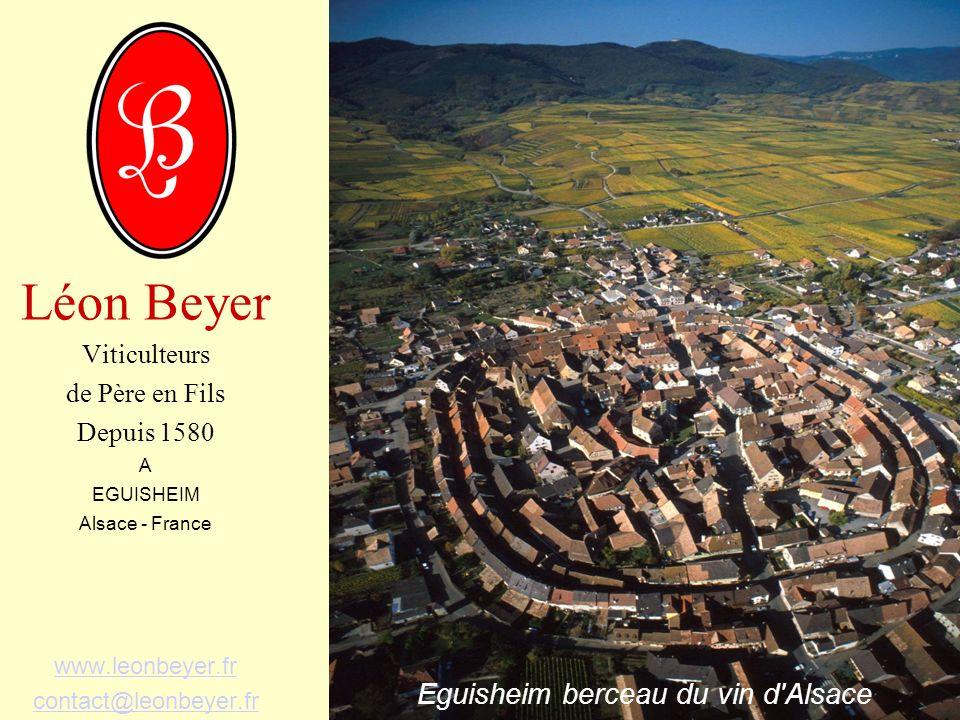 Léon Beyer Eguisheim berceau du vin d Alsace Viticulteurs