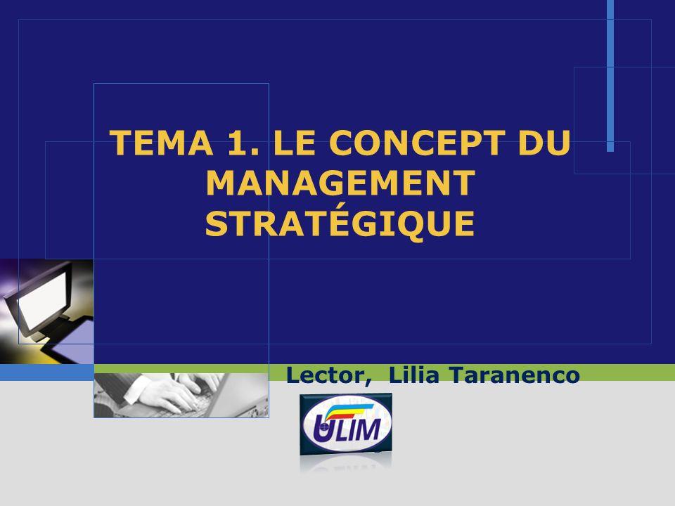 ТЕМА 1. LE CONCEPT DU MANAGEMENT STRATÉGIQUE