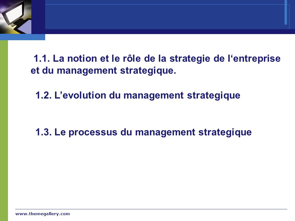 1.2. L'evolution du management strategique