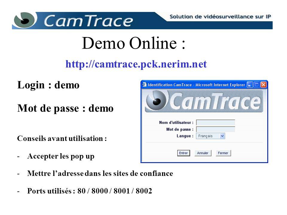 Demo Online : http://camtrace.pck.nerim.net Login : demo