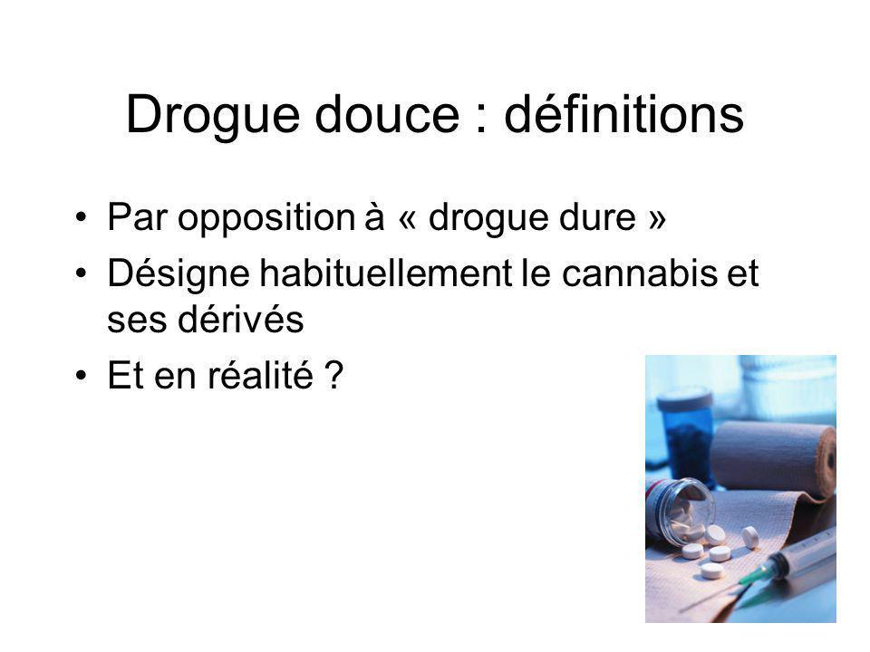 Drogue douce : définitions