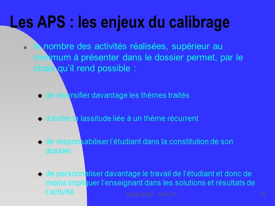 Les APS : les enjeux du calibrage