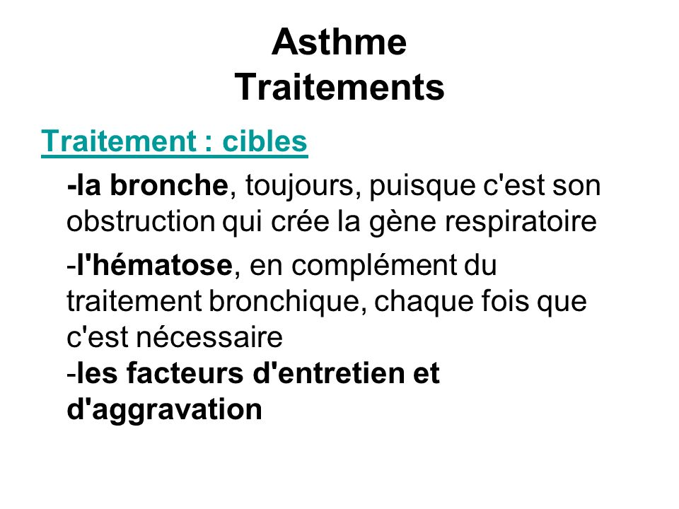 Asthme Traitements Traitement : cibles