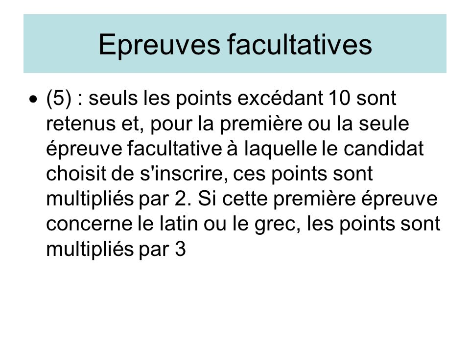 Epreuves facultatives