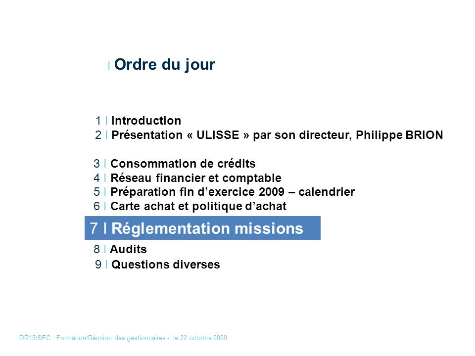 DR15/SFC : Formation/Réunion des gestionnaires - le 22 octobre 2009