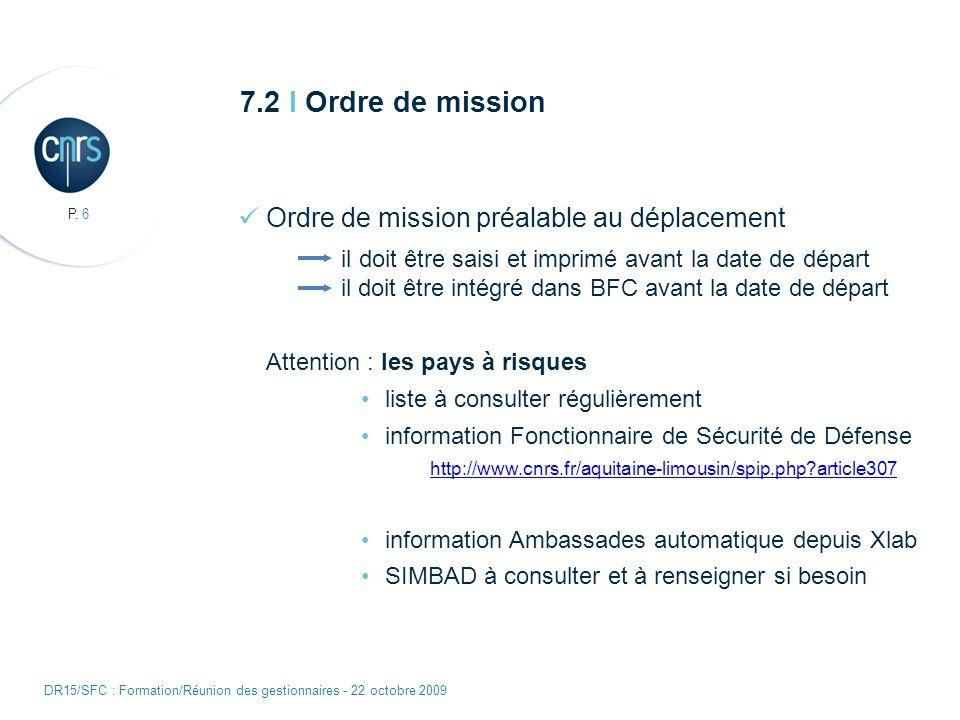 7.2 I Ordre de mission Ordre de mission préalable au déplacement
