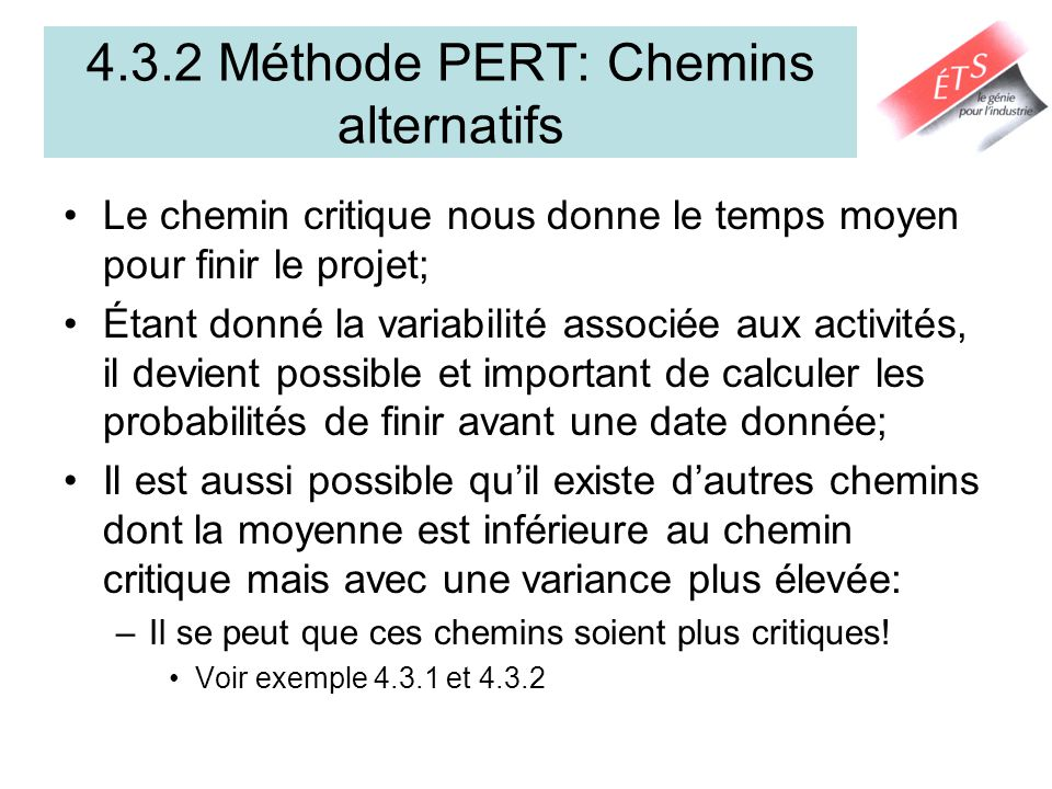 4.3.2 Méthode PERT: Chemins alternatifs