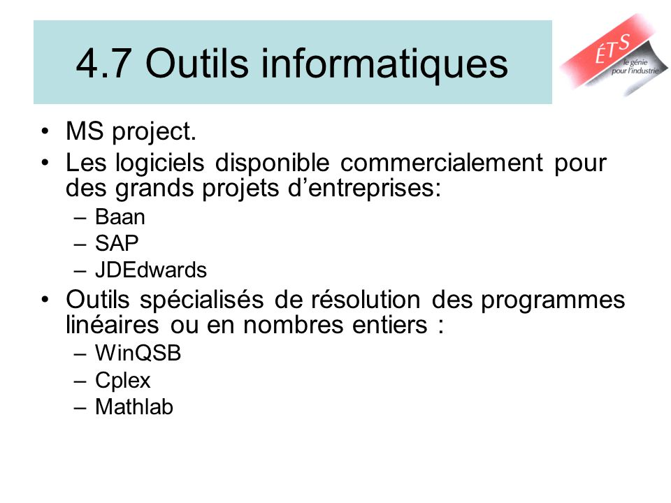 4.7 Outils informatiques MS project.