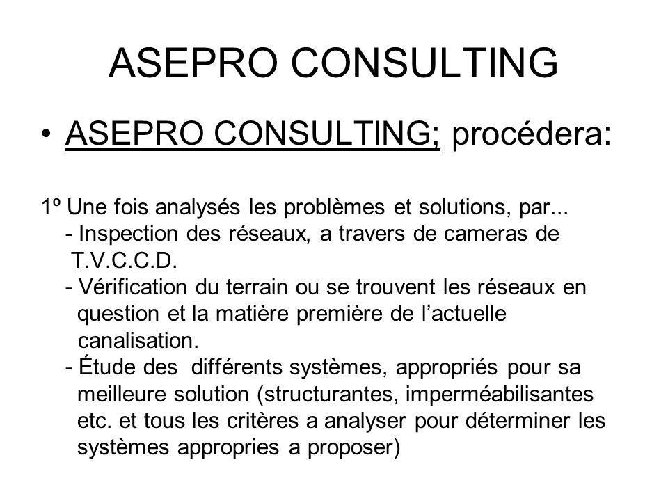 ASEPRO CONSULTING ASEPRO CONSULTING; procédera: