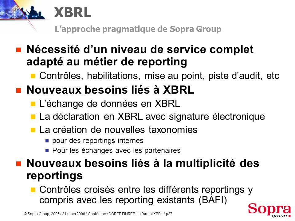 XBRL L'approche pragmatique de Sopra Group. Nécessité d'un niveau de service complet adapté au métier de reporting.