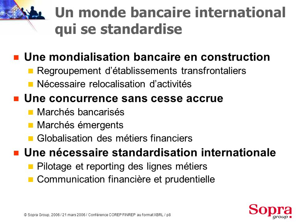 Un monde bancaire international qui se standardise
