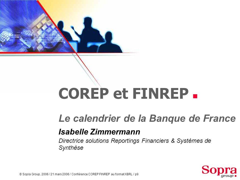 COREP et FINREP  Le calendrier de la Banque de France
