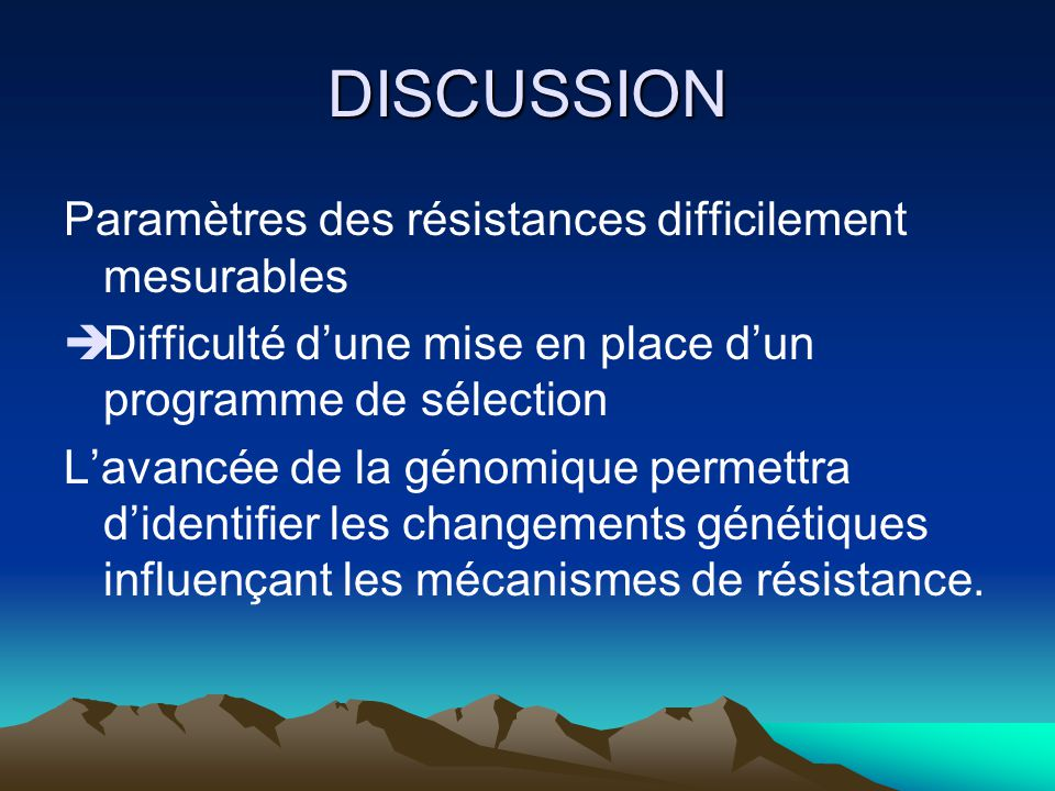 DISCUSSION Paramètres des résistances difficilement mesurables