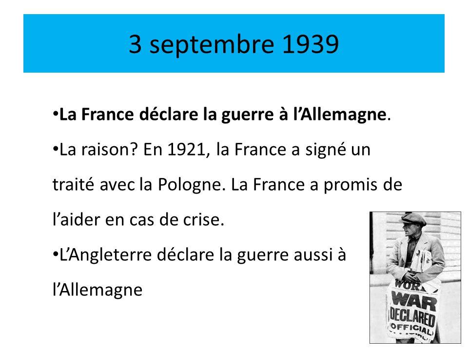 3 septembre 1939 La France déclare la guerre à l'Allemagne.