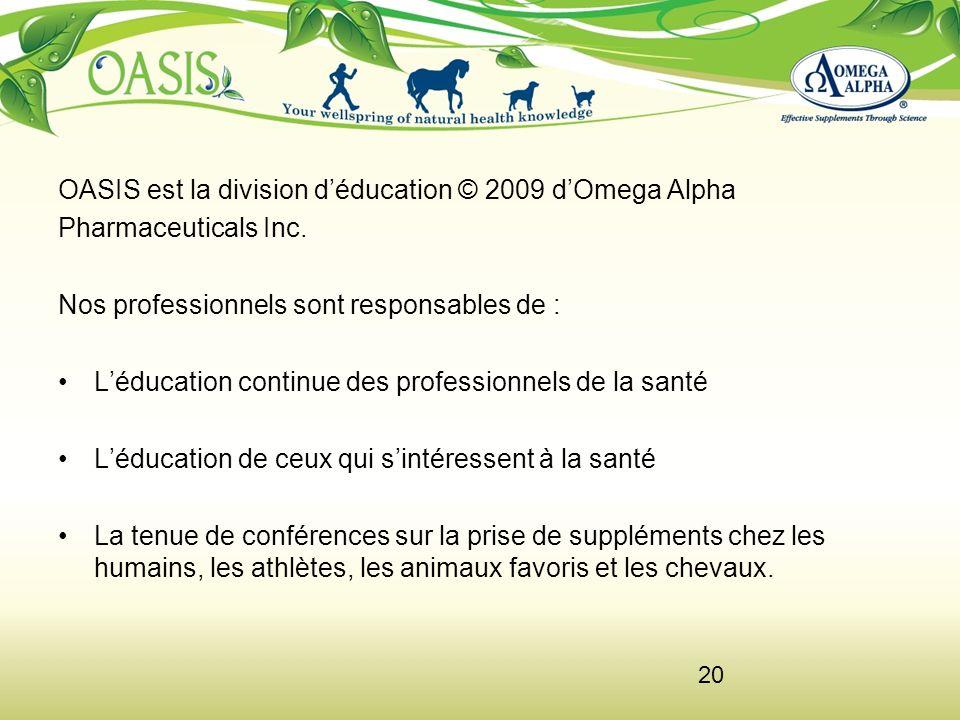 OASIS est la division d'éducation © 2009 d'Omega Alpha