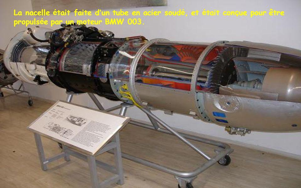 La nacelle était faite d'un tube en acier soudé, et était conçue pour être propulsée par un moteur BMW 003.