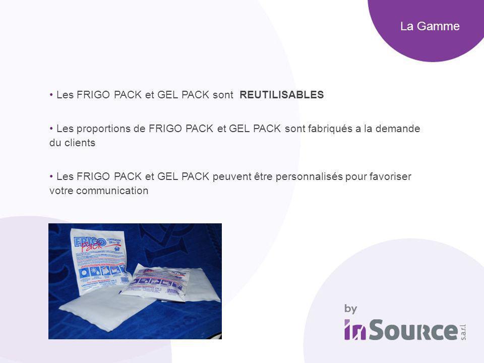 La Gamme Les FRIGO PACK et GEL PACK sont REUTILISABLES