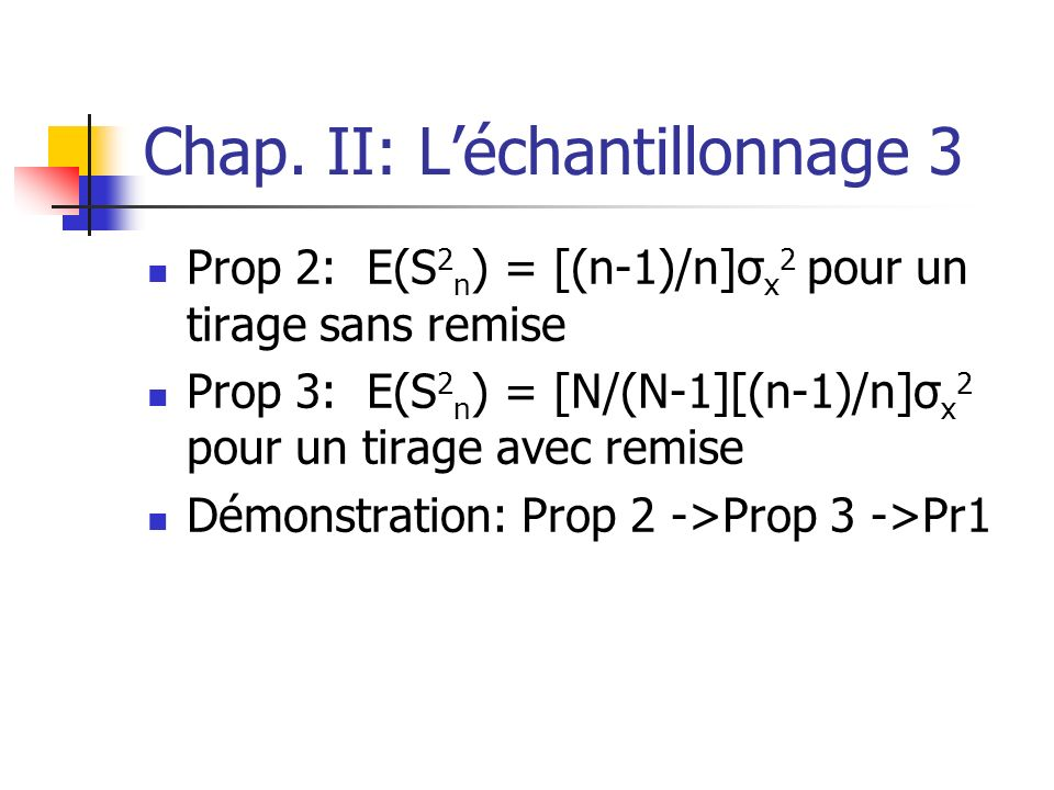 Chap. II: L'échantillonnage 3