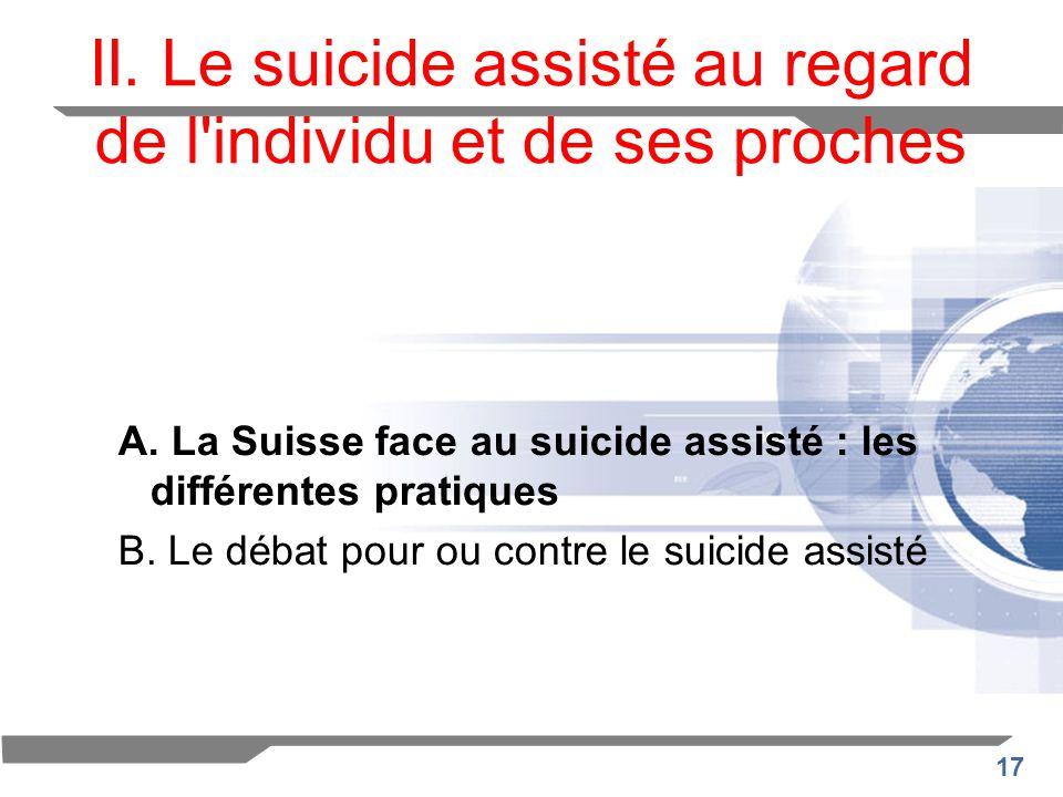 II. Le suicide assisté au regard de l individu et de ses proches