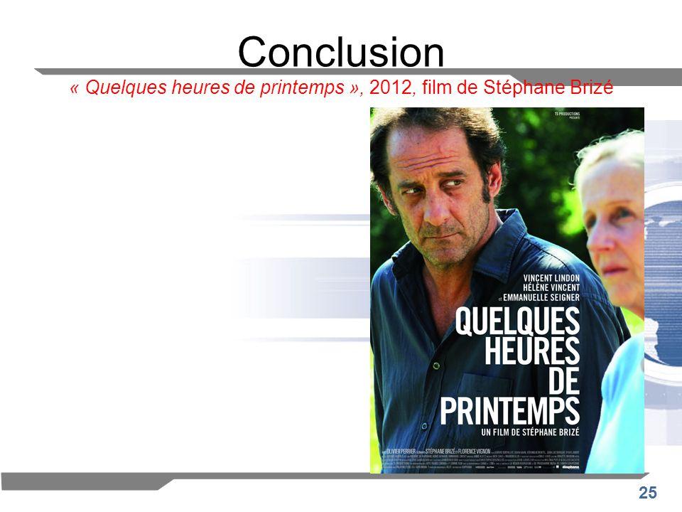 Conclusion « Quelques heures de printemps », 2012, film de Stéphane Brizé