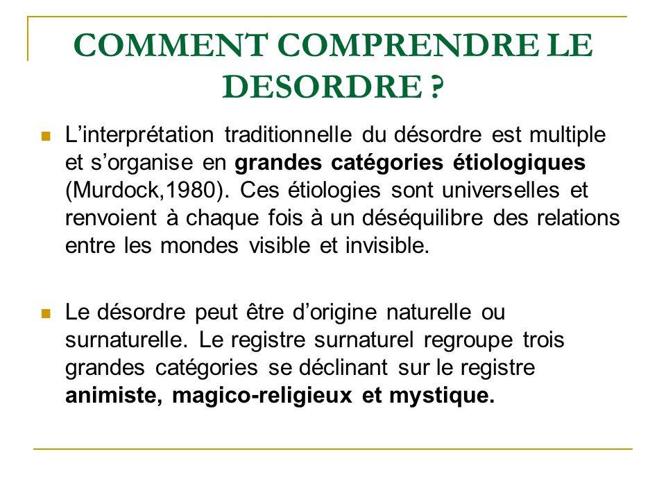 COMMENT COMPRENDRE LE DESORDRE