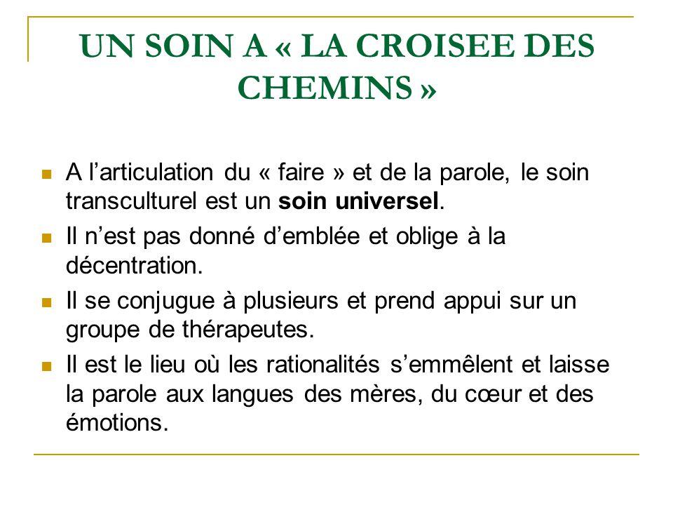 UN SOIN A « LA CROISEE DES CHEMINS »