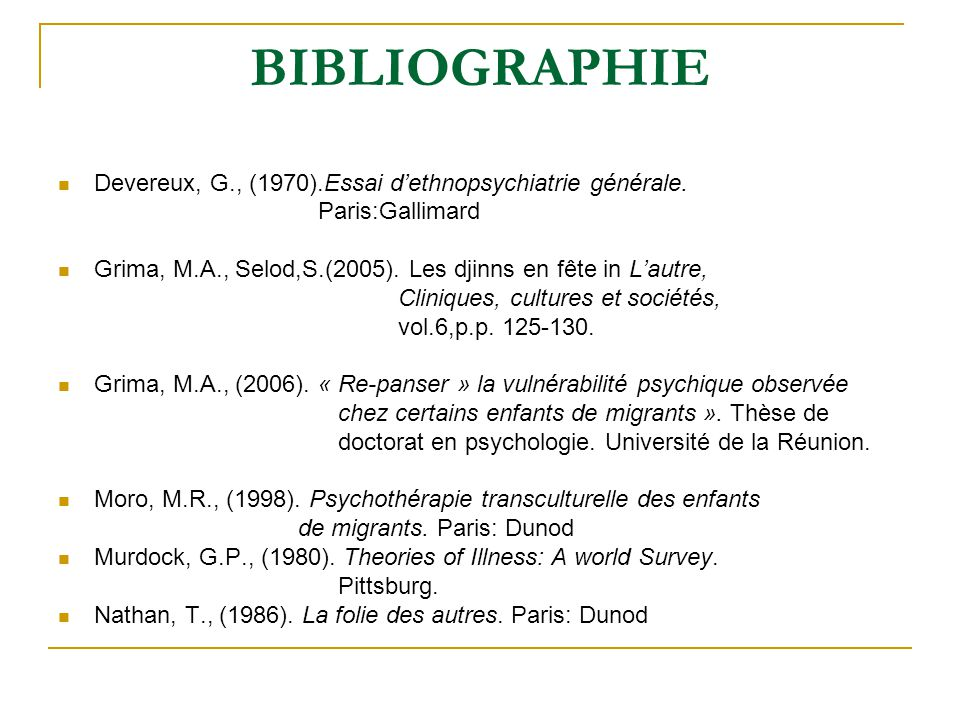 BIBLIOGRAPHIE Devereux, G., (1970).Essai d'ethnopsychiatrie générale.