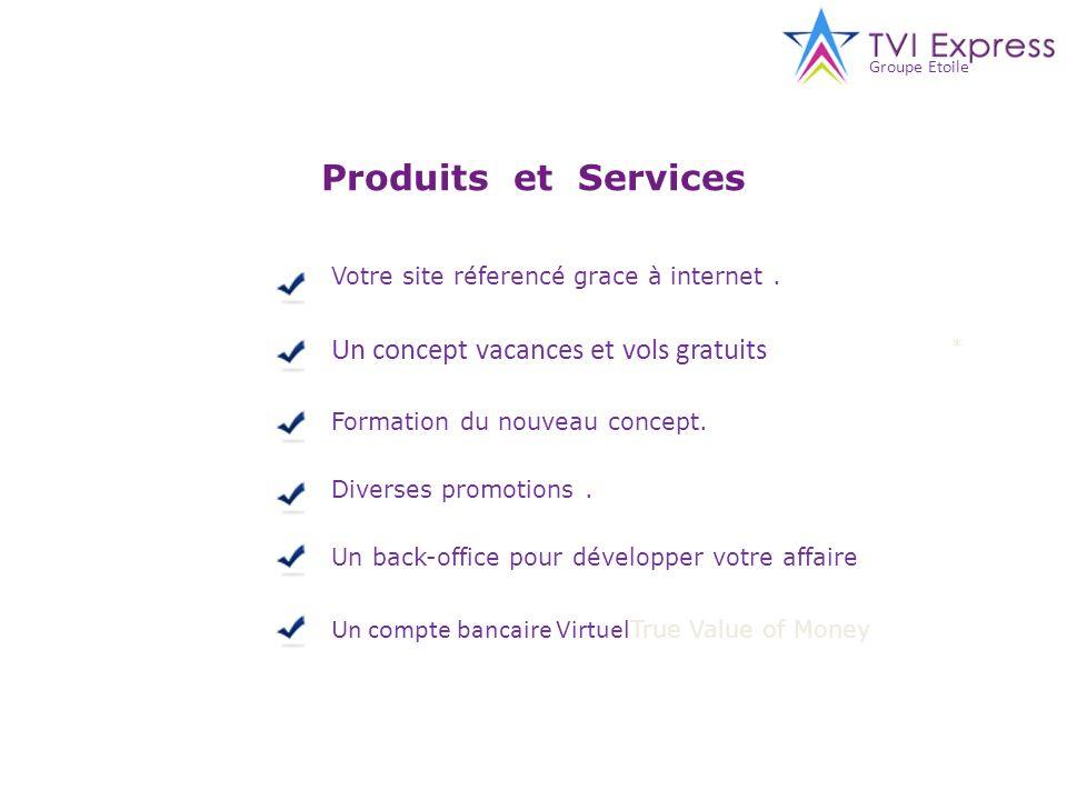 Produits et Services Un concept vacances et vols gratuits