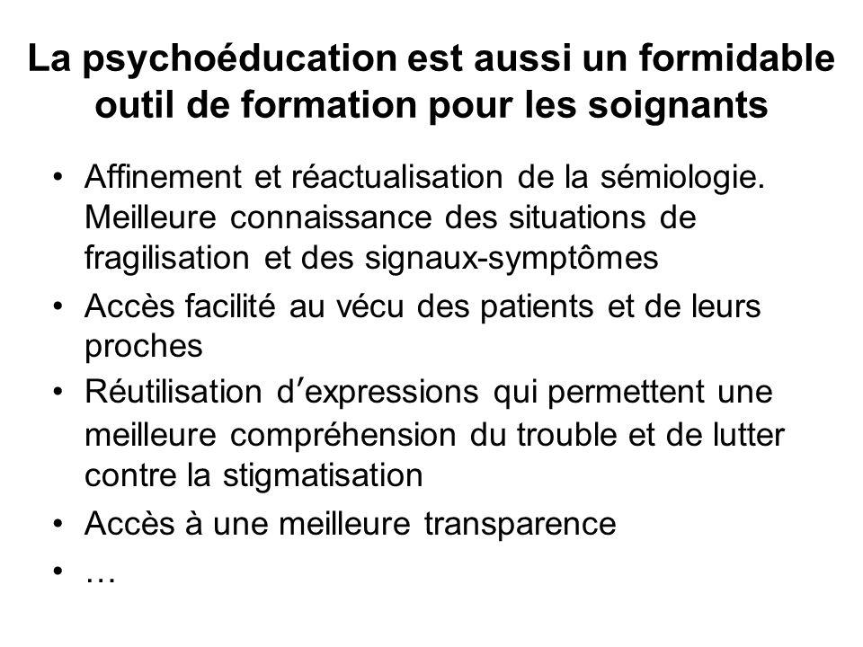 La psychoéducation est aussi un formidable outil de formation pour les soignants