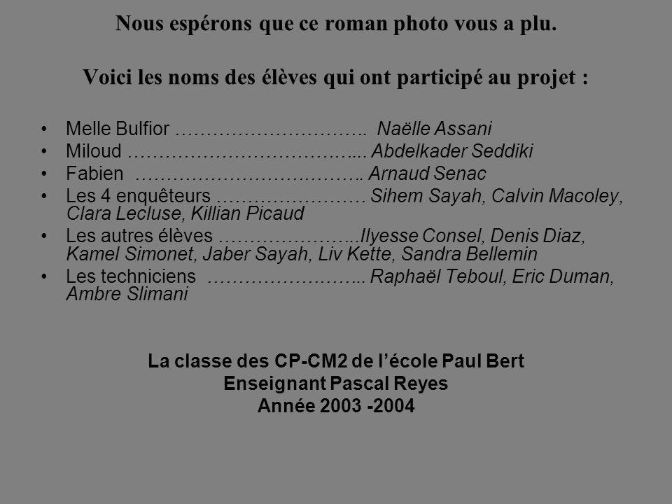La classe des CP-CM2 de l'école Paul Bert Enseignant Pascal Reyes