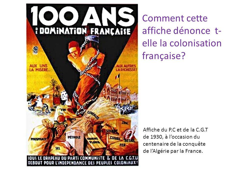 Comment cette affiche dénonce t-elle la colonisation française