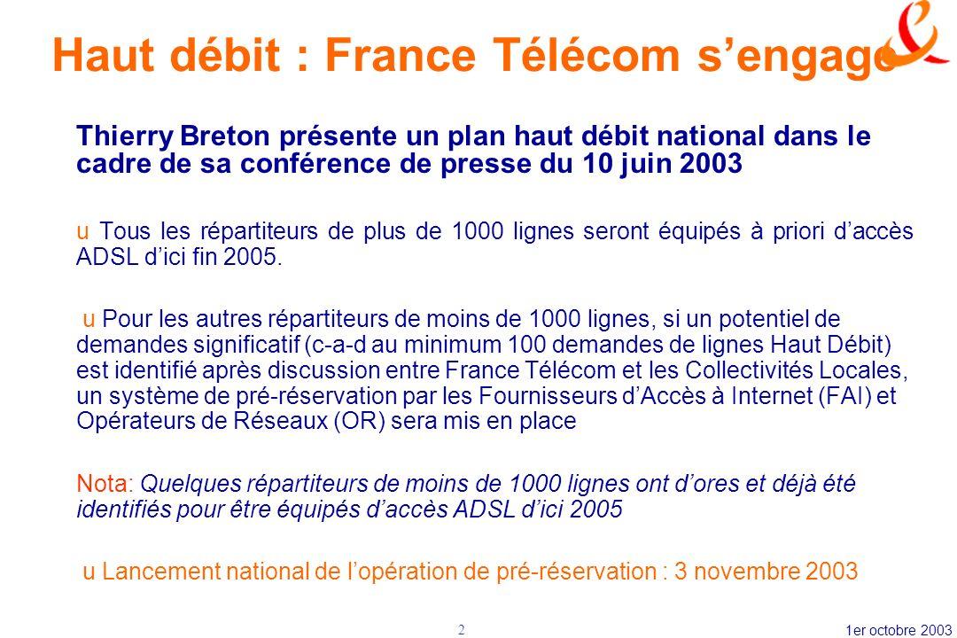 Haut débit : France Télécom s'engage