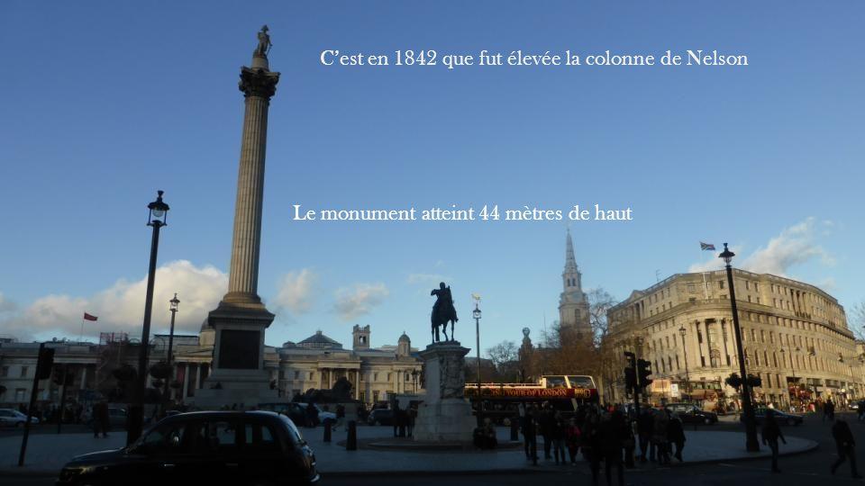 C'est en 1842 que fut élevée la colonne de Nelson