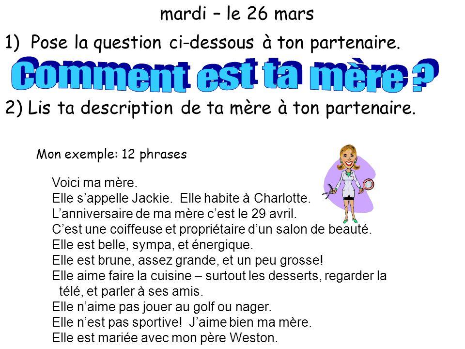 C o m m e n t e s t t a m è r e mardi – le 26 mars