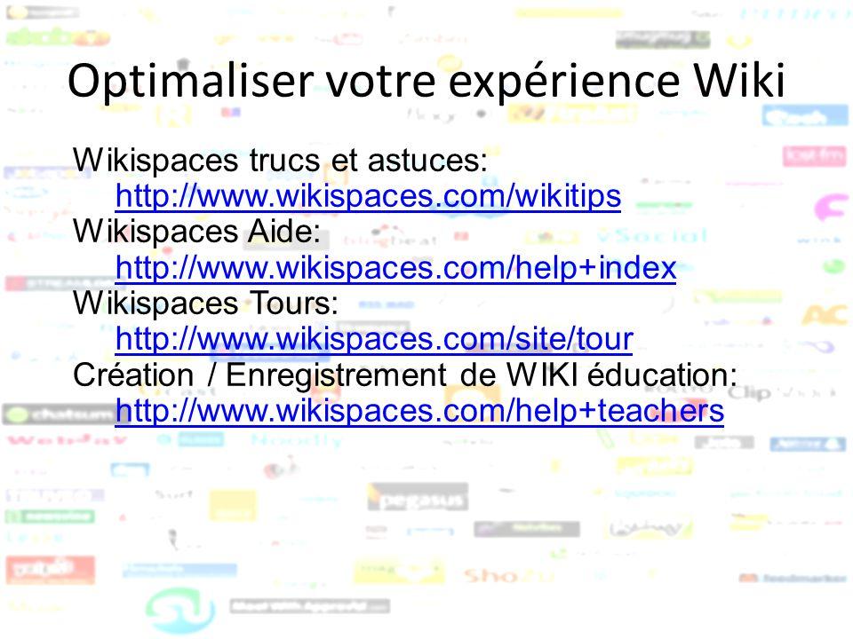Optimaliser votre expérience Wiki