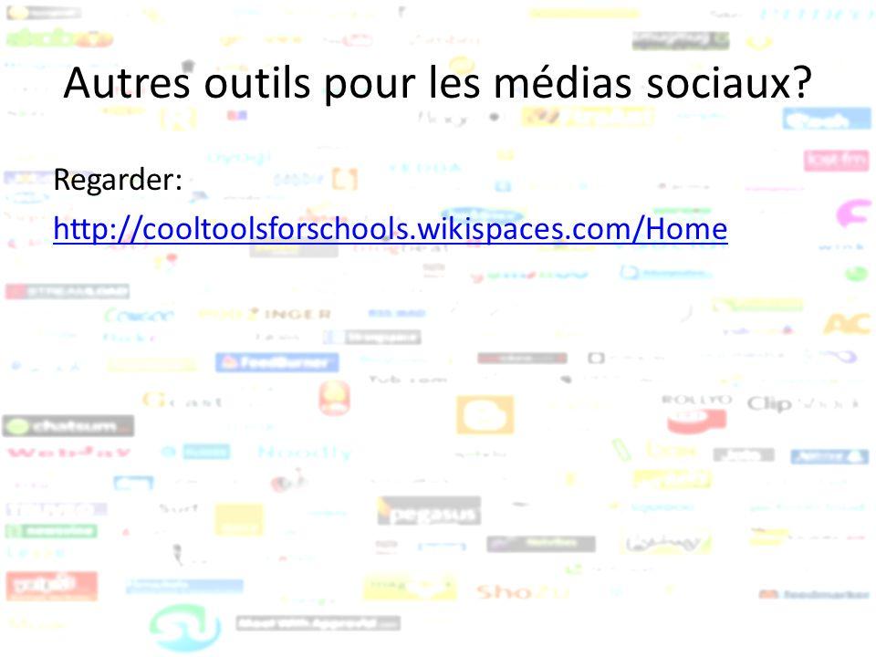 Autres outils pour les médias sociaux