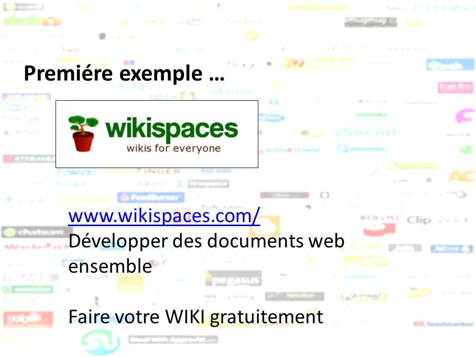 Premiére exemple … www.wikispaces.com/