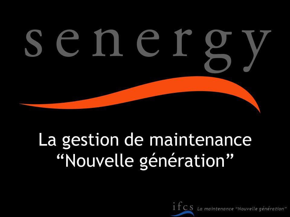 La gestion de maintenance Nouvelle génération