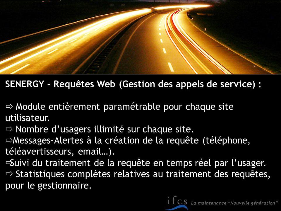 SENERGY – Requêtes Web (Gestion des appels de service) :
