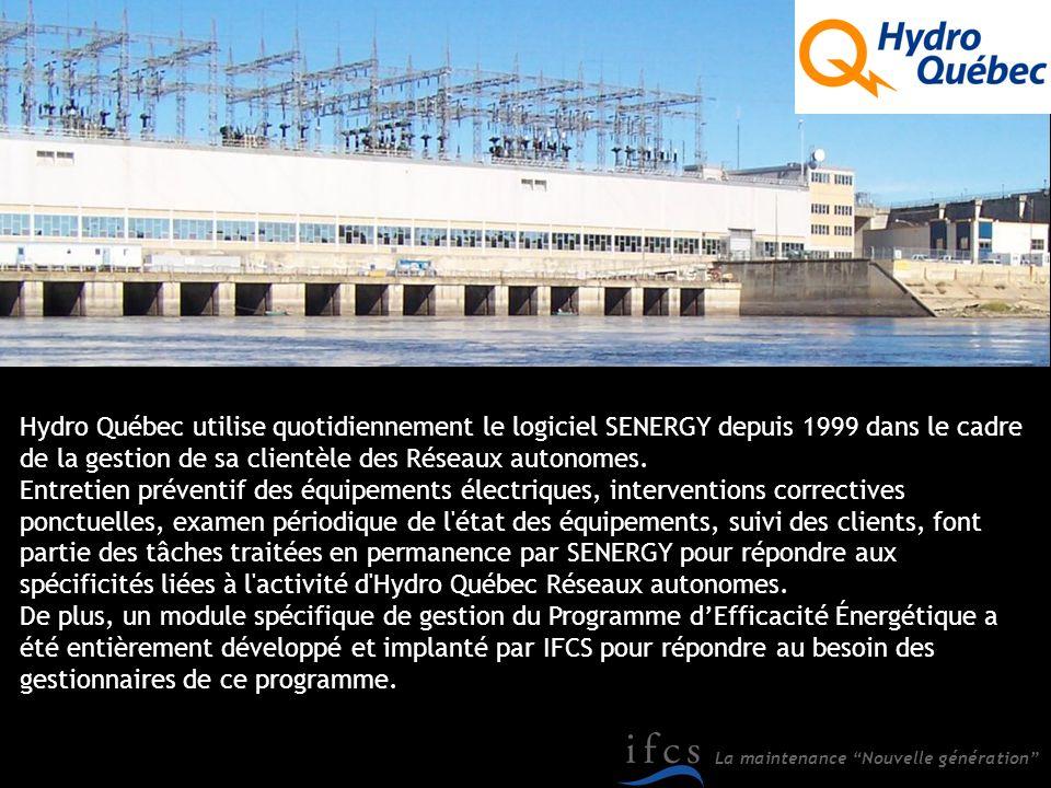 Hydro Québec utilise quotidiennement le logiciel SENERGY depuis 1999 dans le cadre de la gestion de sa clientèle des Réseaux autonomes.