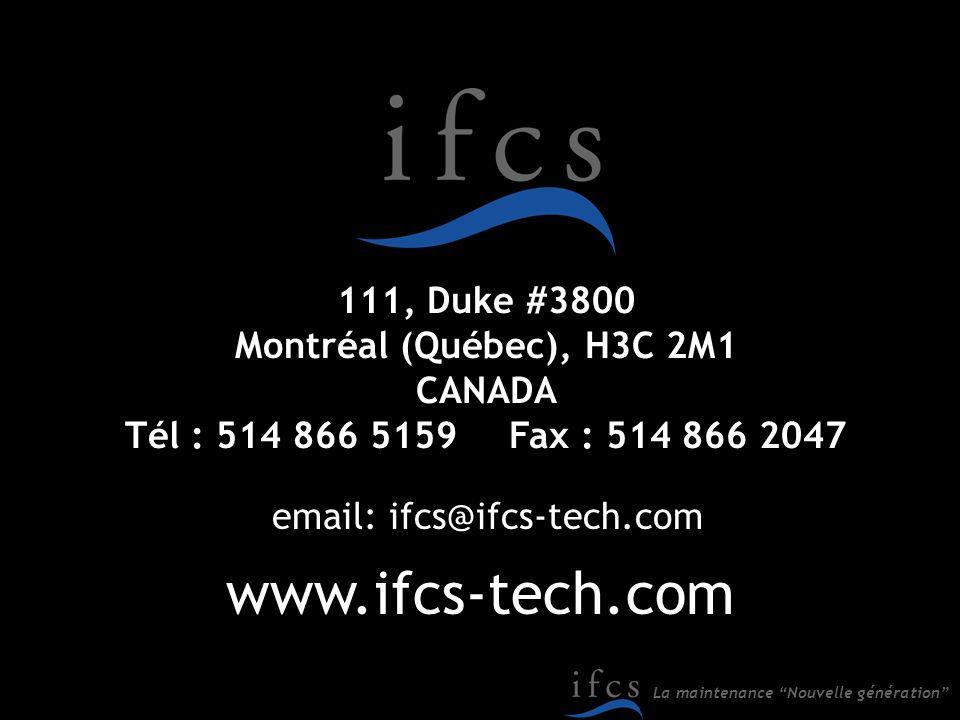 www.ifcs-tech.com 111, Duke #3800 Montréal (Québec), H3C 2M1