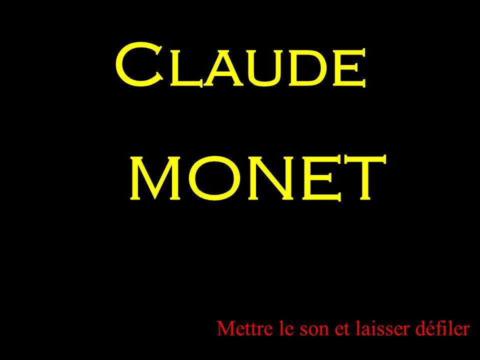 Claude MONET Mettre le son et laisser défiler