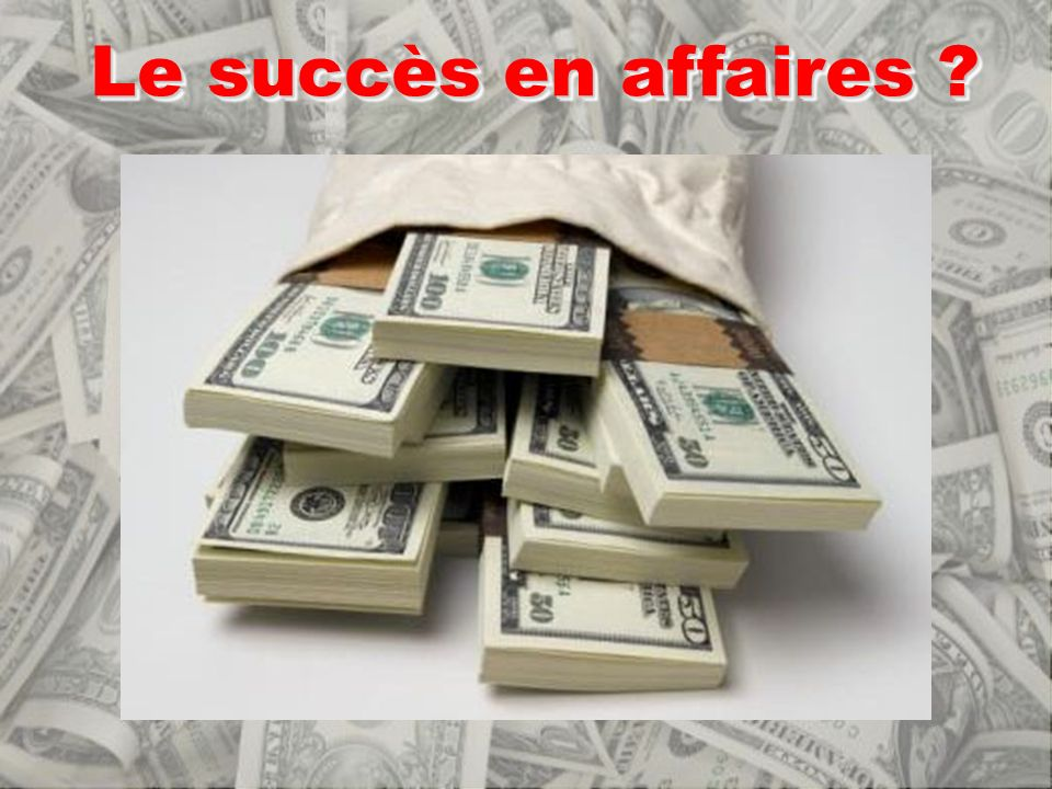 Le succès en affaires