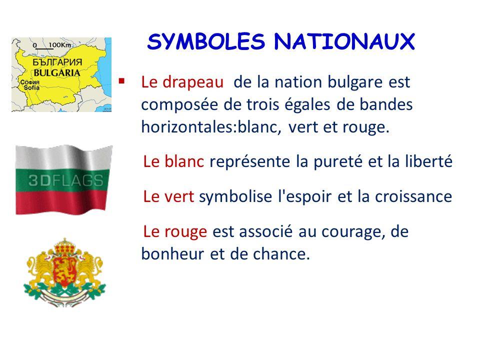 SYMBOLES NATIONAUX Le drapeau de la nation bulgare est composée de trois égales de bandes horizontales:blanc, vert et rouge.