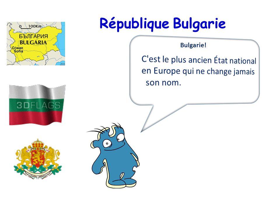 République Bulgarie C est le plus ancien État national