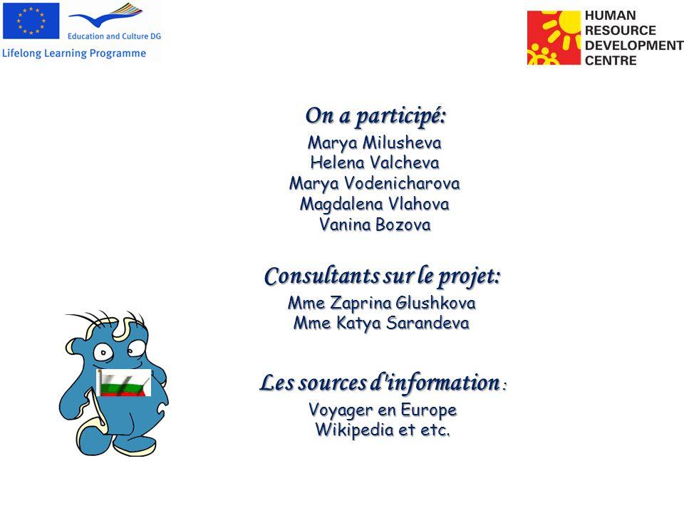 Consultants sur le projet: Les sources d information :